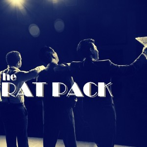 The RAT PACK - Rat Pack Tribute Show in Orange, California