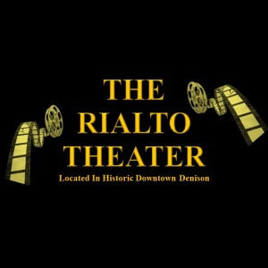 The Rialto Theater - Venue in Denison, Texas