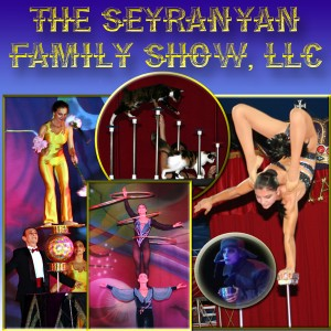The Seyranyan Family Show, LLC - Circus Entertainment / Contortionist in Auburndale, Florida