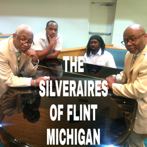 The Silveraires of Flint Michigan - Gospel Music Group in Flint, Michigan