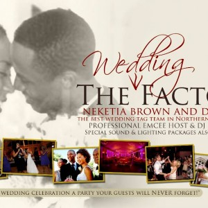 The Wedding Factor - Wedding DJ / Lighting Company in Sacramento, California