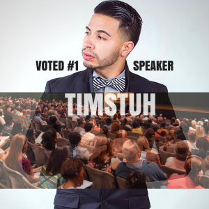 The World's Greatest Speaker @Timstuh - Motivational Speaker / Arts/Entertainment Speaker in San Antonio, Texas