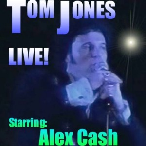 The Tom Jones Tribute by Alex Cash - Tom Jones Impersonator / Actor in Boston, Massachusetts