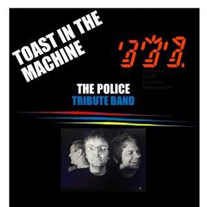Toast In The Machine - Police Tribute Band in Minnetonka, Minnesota