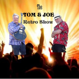 Tom & Joe Retro Show