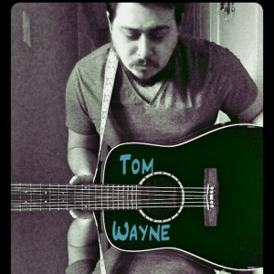 Tom Wayne - Singing Guitarist in Hamilton, Ontario