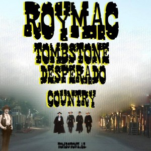 Tombstone Desperados - One Man Band in Tombstone, Arizona