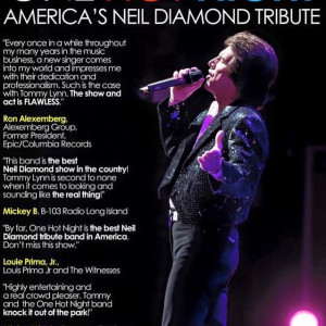 Tommy Lynn & One Hot Night - Neil Diamond Tribute / Impersonator in Long Island, New York