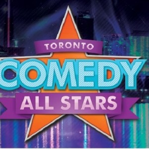 Toronto Comedy All Stars - Stand-Up Comedian in Toronto, Ontario