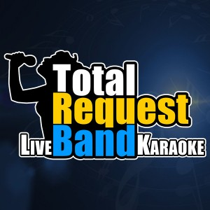 Total Request Band - Karaoke Band in Los Angeles, California