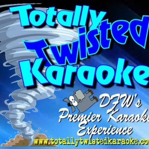 Totally Twisted Karaoke - Karaoke DJ in Dallas, Texas