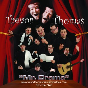 Trevor Thomas Drama Ministries - Christian Speaker / Christian Comedian in Plant City, Florida