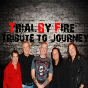 Trial by Fire The Tribute to Journey - Journey Tribute Band in Charlotte, North Carolina