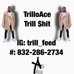 Trillo Ace - Rapper in Houston, Texas