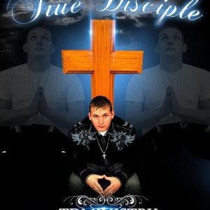 True Disciple - Rap Group in Flint, Texas