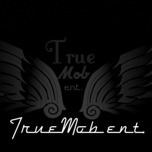 TrueMob ent. - Hip Hop Group in Santa Clara, California