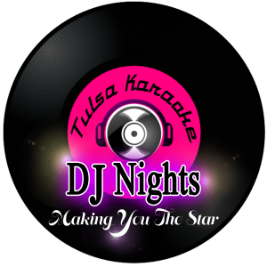 Tulsa Karaoke DJ Nights - DJ / Wedding DJ in Tulsa, Oklahoma