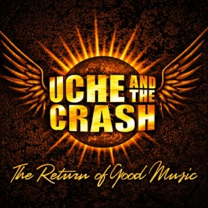 Uche and the Crash - Rock Band in Wichita, Kansas