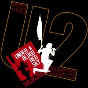 Under A Blood Red Sky - The U2 Tribute - U2 Tribute Band / 1980s Era Entertainment in Englewood, Colorado