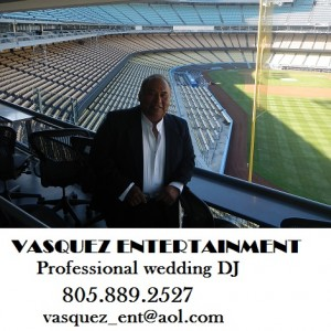 Vasquez Entertainment - Wedding DJ / Wedding Entertainment in Oxnard, California