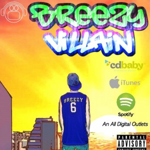 Breezy - One Man Band / Rap Group in Fort Wayne, Indiana