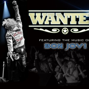 WANTED : The Ultimate Tribute To BON JOVI