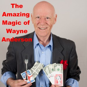 The Amazing Magic of Wayne Anderson - Strolling/Close-up Magician / Mentalist in Raleigh, North Carolina