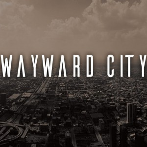 Wayward City - Alternative Band in Brooklyn, New York