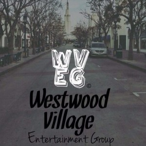 Westwood Village Entertainment Group - Hip Hop Group in Los Angeles, California