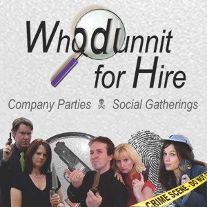 Whodunnit for Hire - Murder Mystery / Comedy Improv Show in Sykesville, Maryland