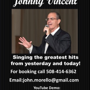 Johnny Vincent - Crooner in Worcester, Massachusetts