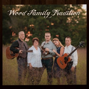 Wood Family Tradition - Acoustic Band in Statesville, North Carolina