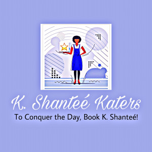 K. Shanteé Katers - Event Planner / Party Decor in Wilmington, North Carolina