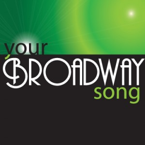 Your Broadway Song