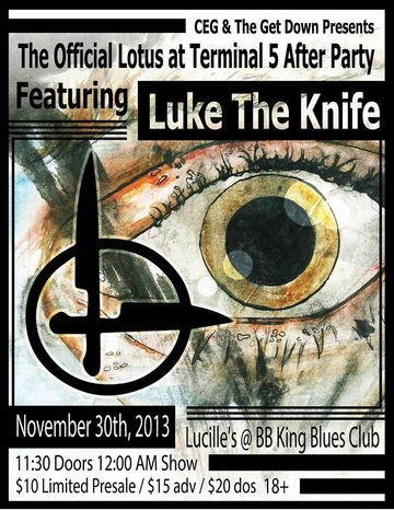 Terminal 5 Calendar.Official Lotus At Terminal 5 Afterparty With Luke The Knife And