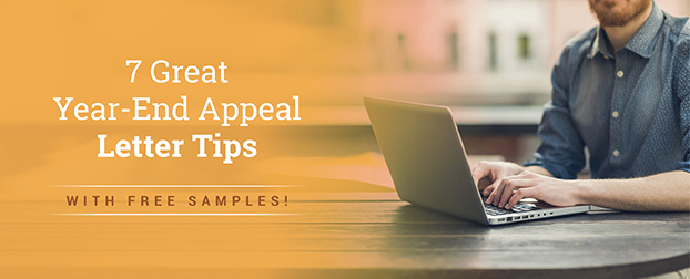 7 Great Year-End Appeal Letter Tips [With Free Samples