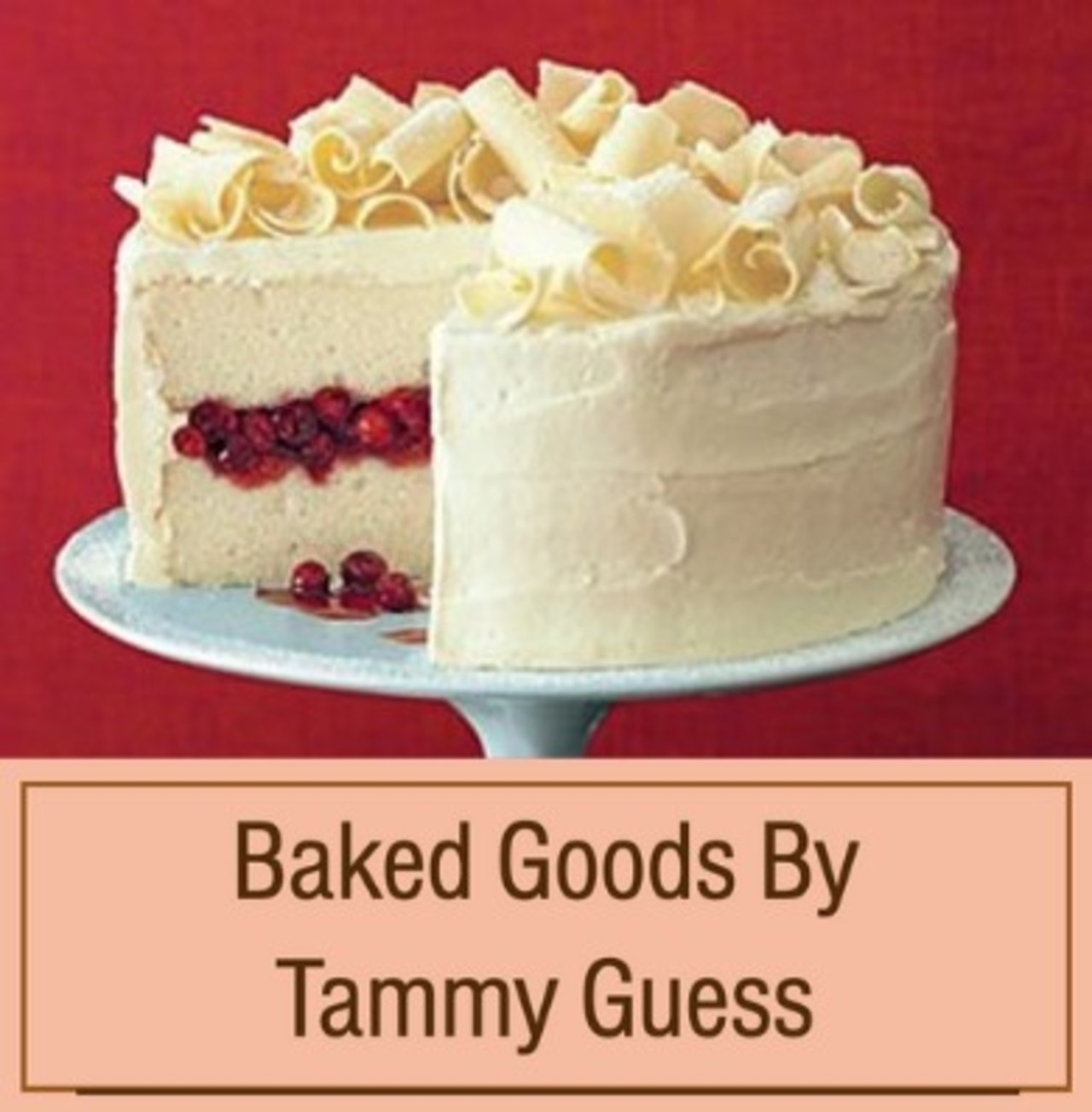 One Dessert from Baked Goods by Tammy Guess