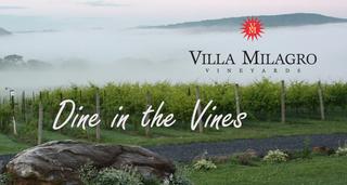 Dine in the Vines at Villa Milagro Vineyards