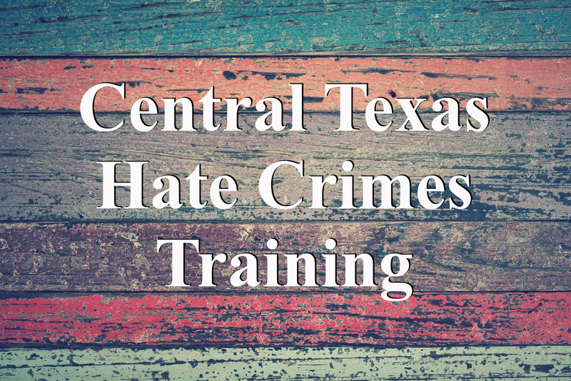 Central Texas Hate Crimes Training