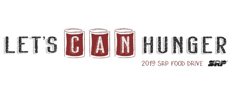 2019 SRP Food Drive- Let's Can Hunger!