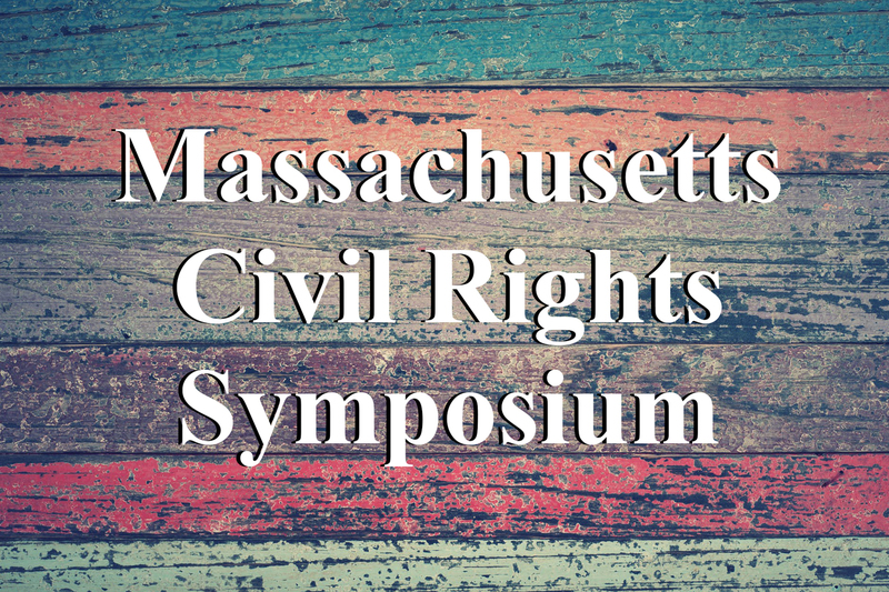 Massachusetts Civil Rights Symposium