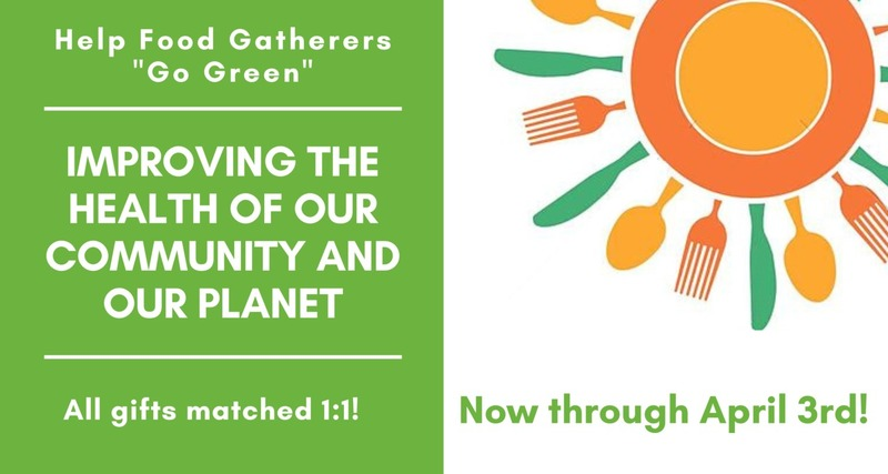 """Food Gatherers' """"Going Green"""" Spring Matching Campaign"""