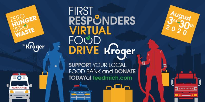 Kroger First Responders Emergency Virtual Food Drive