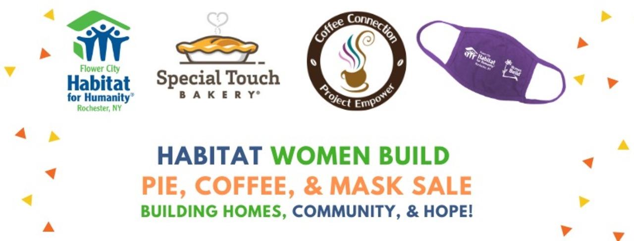 Women Build Pie & Coffee Sale 2020