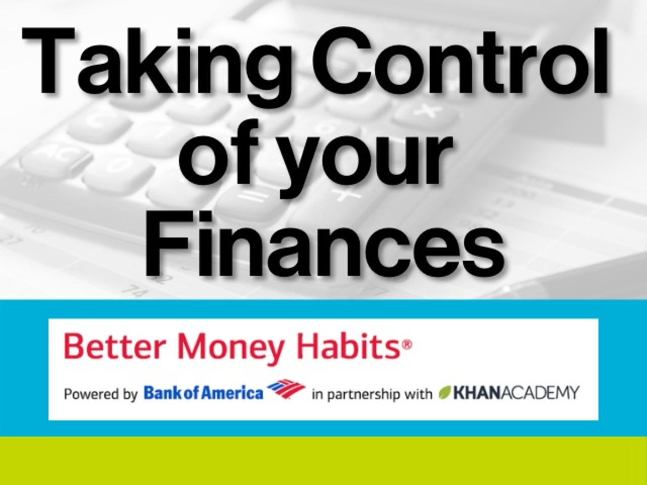 "Better Money Habitats: ""Taking Control of your Finances"""