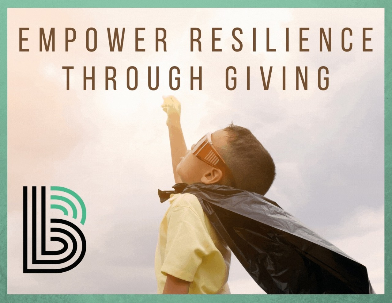 Empower Resilience Through Giving