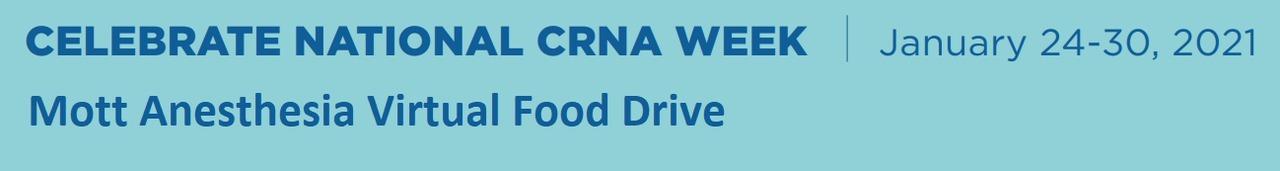 Mott Anesthesia CRNA Week Virtual Food Drive