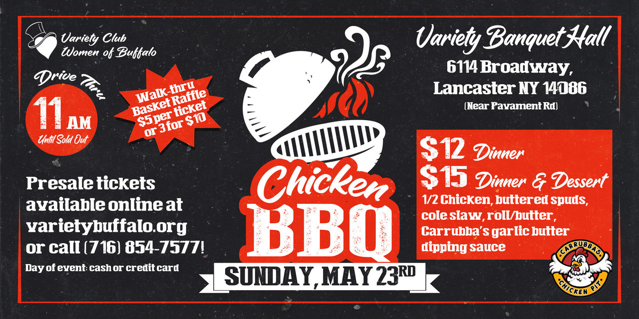 Variety Club Women of Buffalo: Chicken BBQ! (Drive -Thru Event)