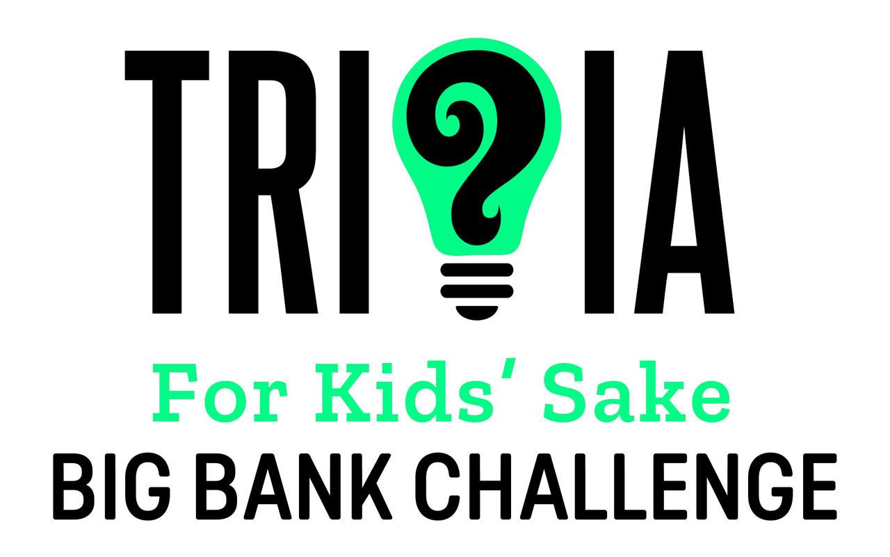 BIG Bank Challenge - Trivia for Kids' Sake