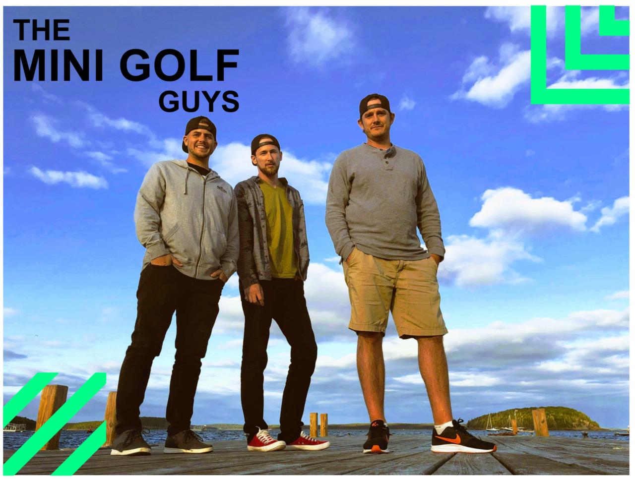 Bigs & The Mini Golf Guys